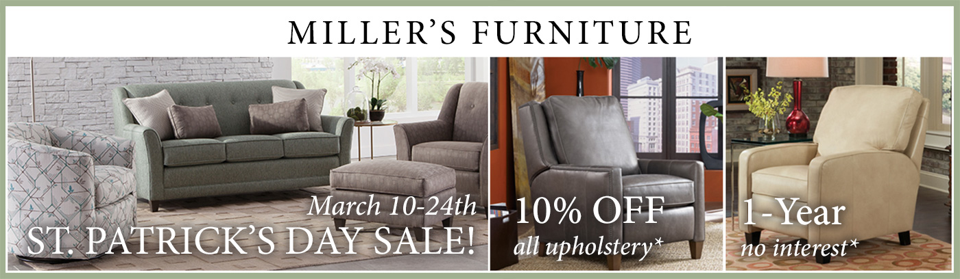 Elegant Millers Furniture St Patricks Day Sale
