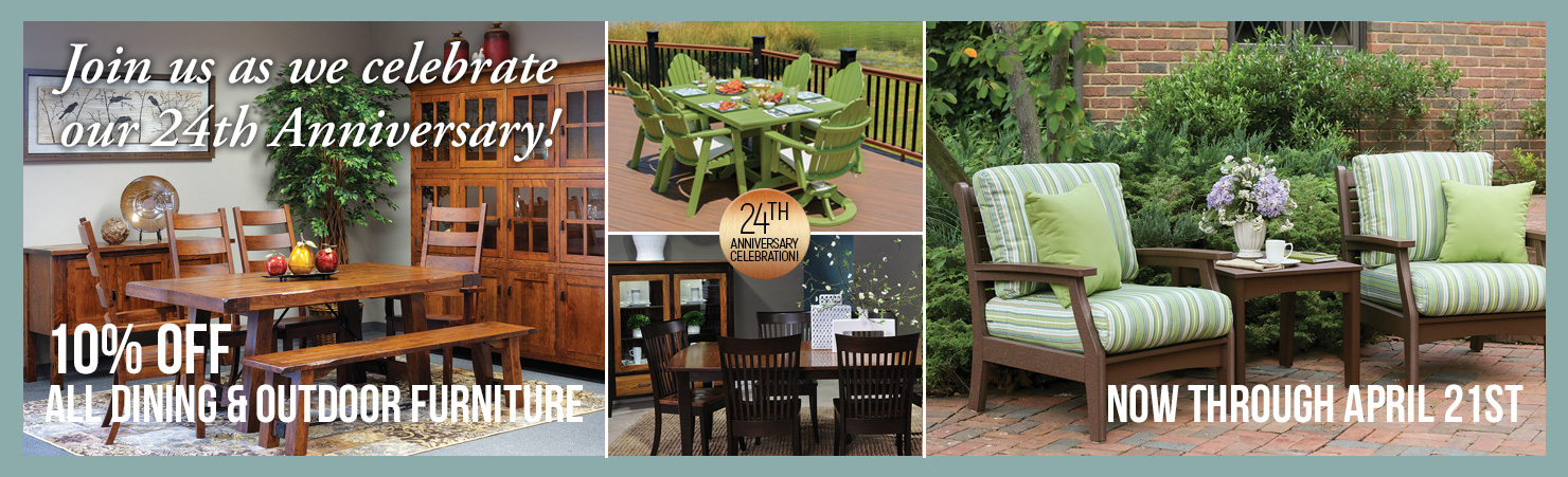 celebrate with us by taking 10 percent off all dining and outdoor furniture
